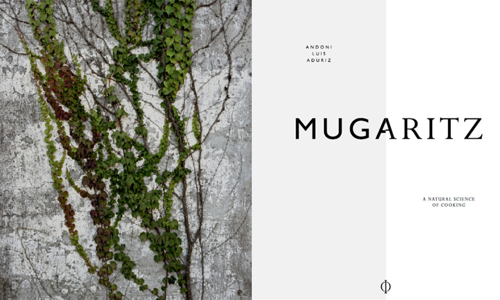 Mugaritz: A Natural Science of Cooking by Andoni Luis Aduriz/Phaidon